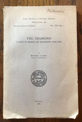 THE DIAMOND: A Study in Chinese and Hellenistic Folk-Lore. Berthold Laufer