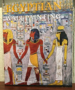EGYPTIAN WALL PAINTING. Francesco Tiradritti