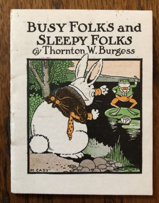 BUSY FOLKS AND SLEEPY FOLKS. (from The Bed Time Stories series). Thornton Burgess
