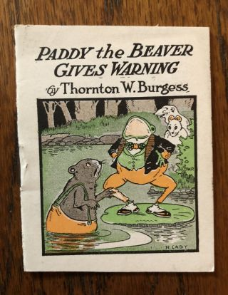 PADDY THE BEAVER GIVES WARNING (from The Bed Time Stories series). Thornton Burgess