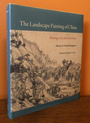 THE LANDSCAPE PAINTING OF CHINA, Musings of a Journeyman