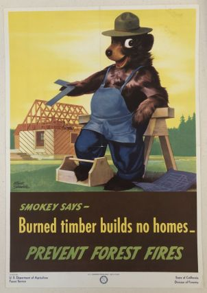 SMOKEY SAYS- BURNED TIMBER BUILDS NO HOMES- Prevent Forest Fires. 1946. (Original Forest Service...
