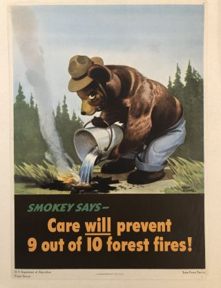 SMOKEY SAYS- CARE WILL PREVENT 9 OUT OF 10 FOREST FIRES. The First Fire Prevention Poster...