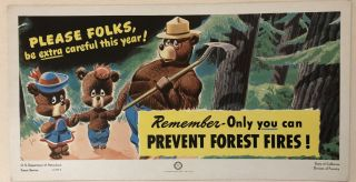 PLEASE FOLKS, BE EXTRA CAREFUL THIS YEAR!. Remember- Only You Can Prevent Forest Fires. 1946....