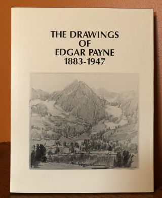 THE DRAWINGS OF EDGAR PAYNE 1883-1947