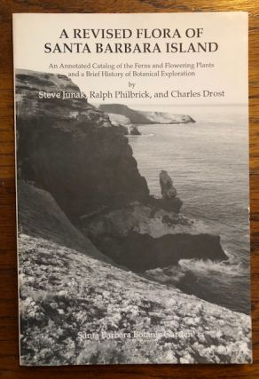 A REVISED FLORA OF SANTA BARBARA ISLAND: An annotated catalog of the ferns and flowering plants...