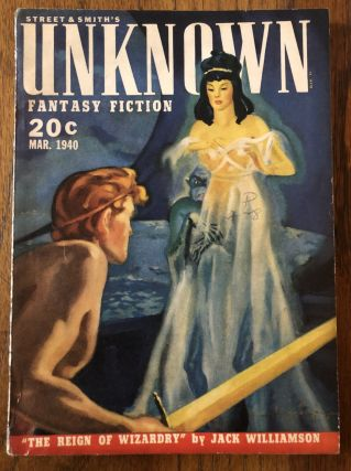 UNKNOWN FANTASY FICTION. March, 1940