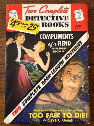 TWO COMPLETE DETECTIVE BOOKS. No. 67. March, 1951