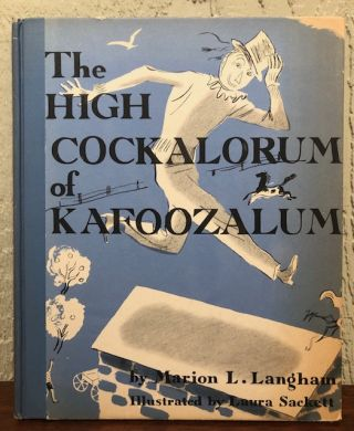 THE HIGH COCKALORUM OF KAFOOZALUM. Marion L. Langham, Laura Sackett