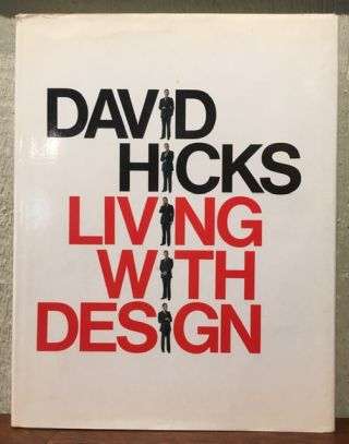 LIVING WITH DESIGN. David Hicks