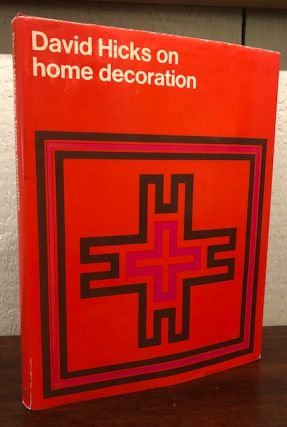 DAVID HICKS ON HOME DECORATION. David Hicks