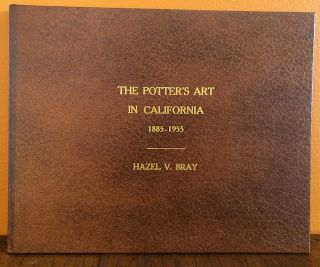 THE POTTER'S ART IN CALIFORNIA, 1885 to 1855