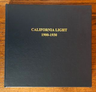 CALIFORNIA LIGHT 1900-1930. Patricia Trenton, William H. Gerdts