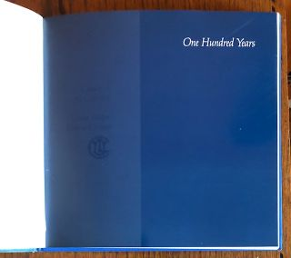 ONE HUNDRED YEARS: 1887-1987. Catalogue of The Collection of The Union League Club of Chicago