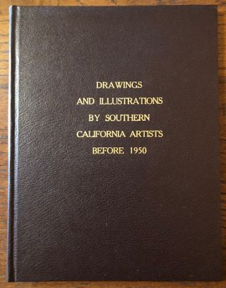 DRAWINGS AND ILLUSTRATIONS BY SOUTHERN CALIFORNIA ARTISTS BEFORE 1950. Nancy Dustin Wall Moure