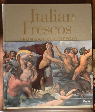 ITALIAN FRESCOS: From Giotto to Tiepolo. Arnold Nesselrath, Introduction