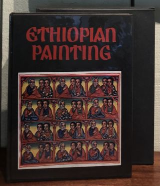 ETHIOPIAN PAINTING. In the Late Middle Ages and During the Gondar Dynasty. Jules Leroy