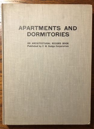 APARTMENTS AND DORMITORIES: An Architectural Record Book