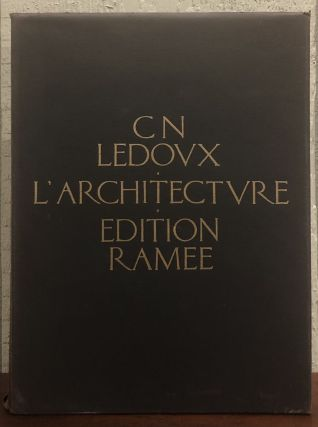 L'ARCHITECTURE DE C.N. LEDOUX. Claude-Nicolas Ledoux, Anthony Vidler, Introduction