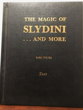 THE MAGIC OF SLYDINI...AND MORE. Karl Fulves