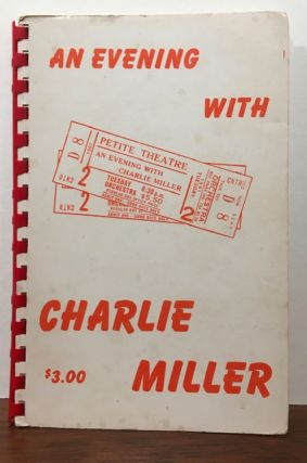 AN EVENING WITH CHARLIE MILLER. Robert Parrish