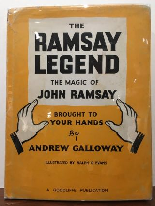 THE RAMSAY LEGEND. THE MAGIC OF JOHN RAMSAY. Andrew Galloway