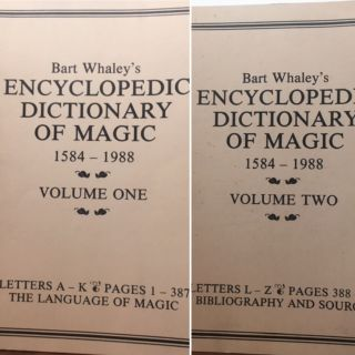 THE ENCYCLOPEDIC DICTIONARY OF MAGIC 1584-1988. Bart Whaley