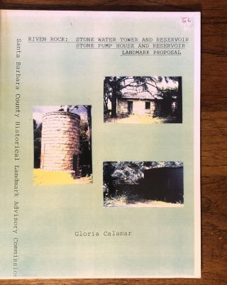 """RIVEN ROCK: STONE WATER TOWER AND RESERVOIR, STONE PUMP HOUSE AND RESERVOIR"" LANDMARK PROPOSAL...."