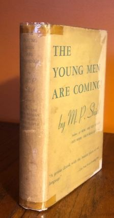 THE YOUNG MEN ARE COMING! M. P. Shiel