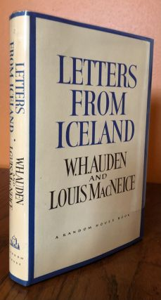 LETTERS FROM ICELAND. W. H. Auden, Louis MacNeice