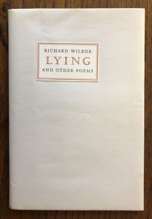 LYING AND OTHER POEMS. Richard Wilbur