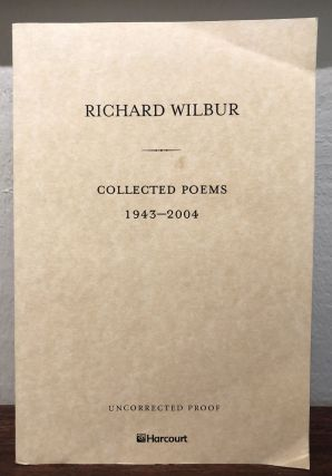 COLLECTED POEMS 1942-2004 (Uncorrected Proof Copy). Richard Wilbur