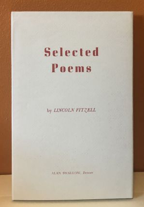 SELECTED POEMS. Lincoln Fitzell