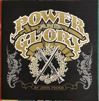 POWER AND GLORY (Portfolio). John Pound