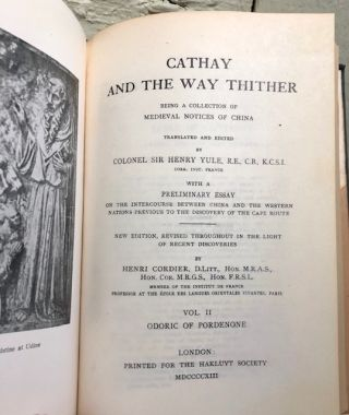 CATHAY AND THE WAY THITHER. Being A Collection of Medieval Notices of China. (Four volumes in two)