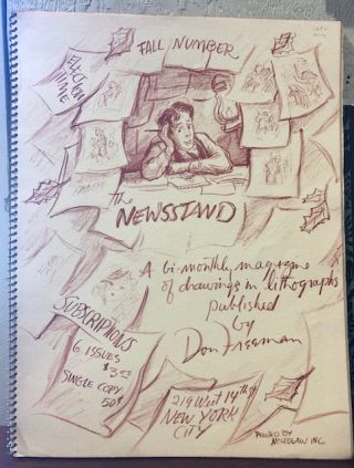 THE NEWSSTAND. A bi-monthly magazine of drawings in lithographs published by Don Freeman. (First Series)