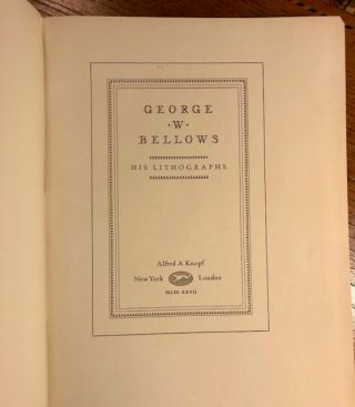 GEORGE W. BELLOWS: His Lithographs