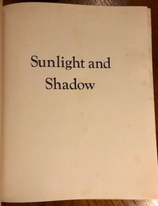 SUNLIGHT AND SHADOW. The Life and Art of Willard L. Metcalf