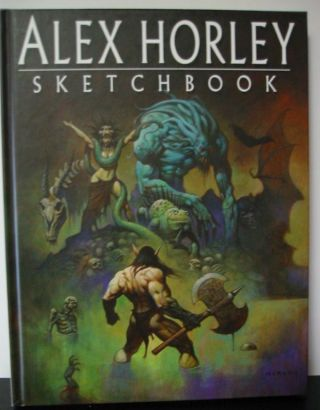 ALEX HORLEY SKETCHBOOK. Alex Horley, Stacy E. Walker