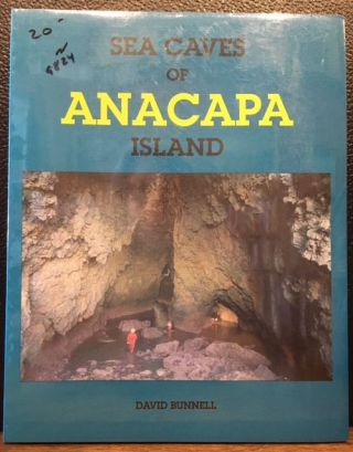 SEA CAVES OF ANACAPA ISLANDS. David Bunnell