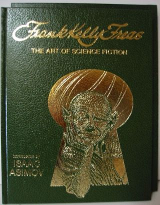 FRANK KELLY FREAS: The Art of Science Fiction