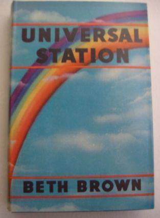 UNIVERSAL STATION. Beth Brown